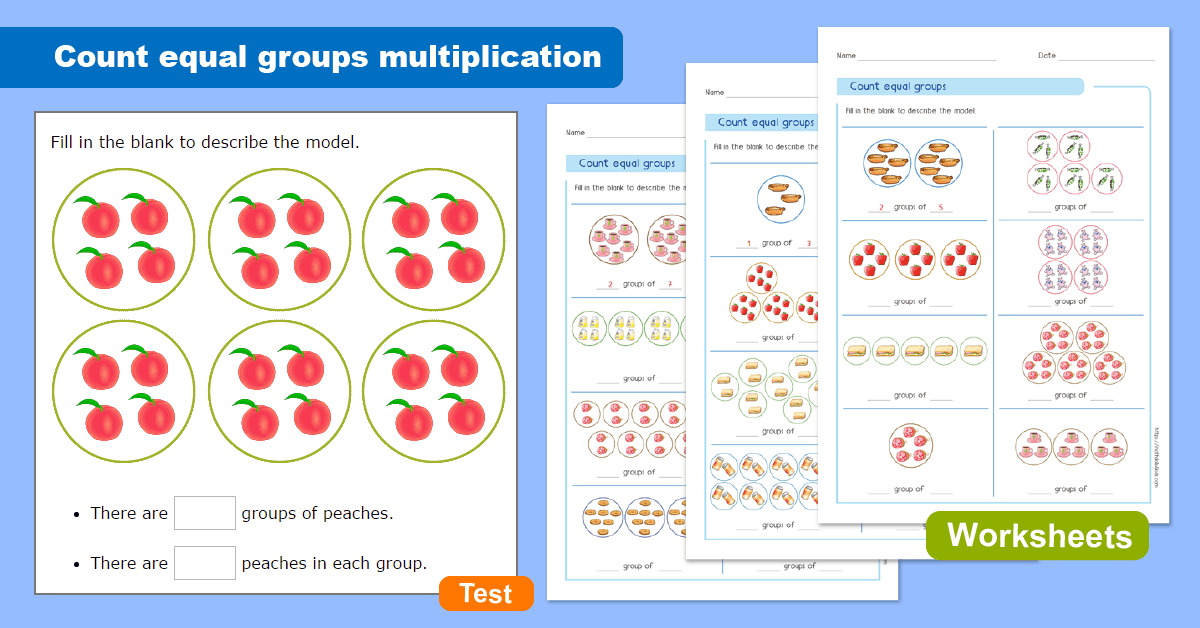Equal Groups Multiplication - Understand multiplication Concept